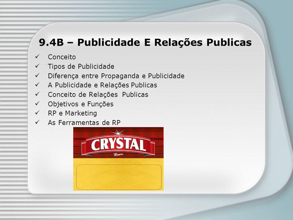 9.4B – Publicidade E Relações Publicas