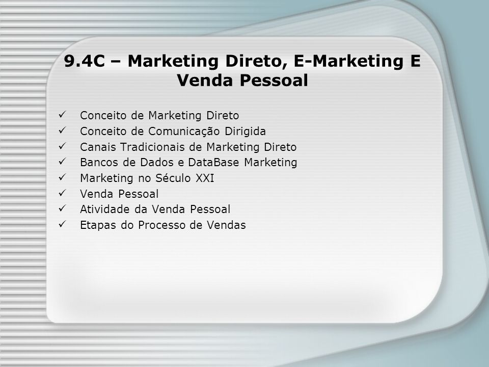 9.4C – Marketing Direto, E-Marketing E Venda Pessoal