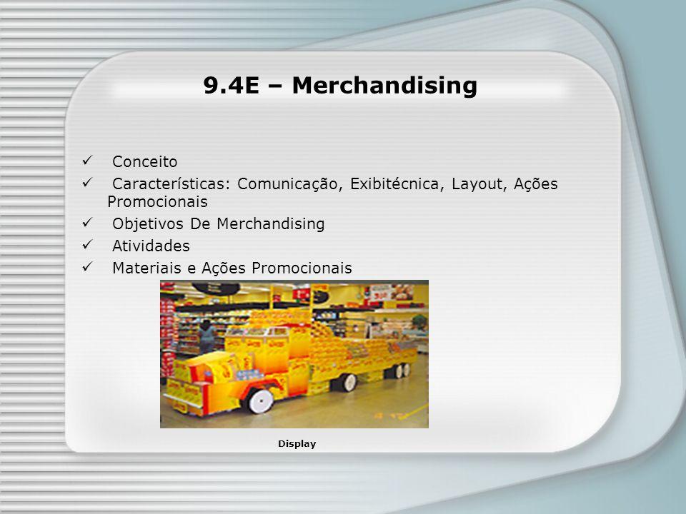 9.4E – Merchandising Conceito