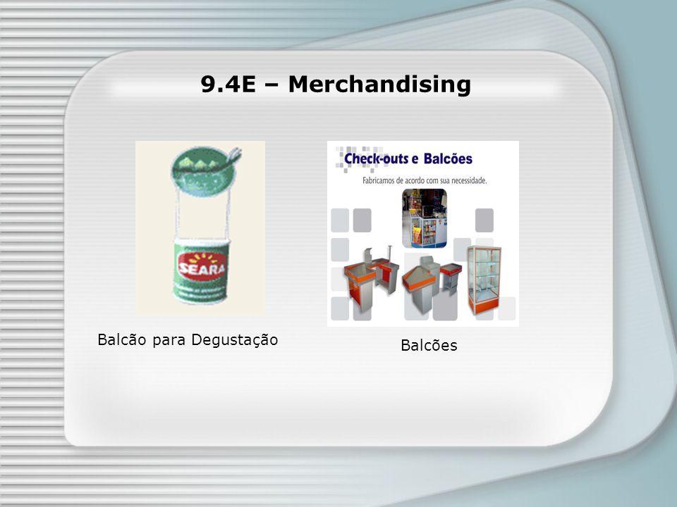 9.4E – Merchandising Balcão para Degustação Balcões