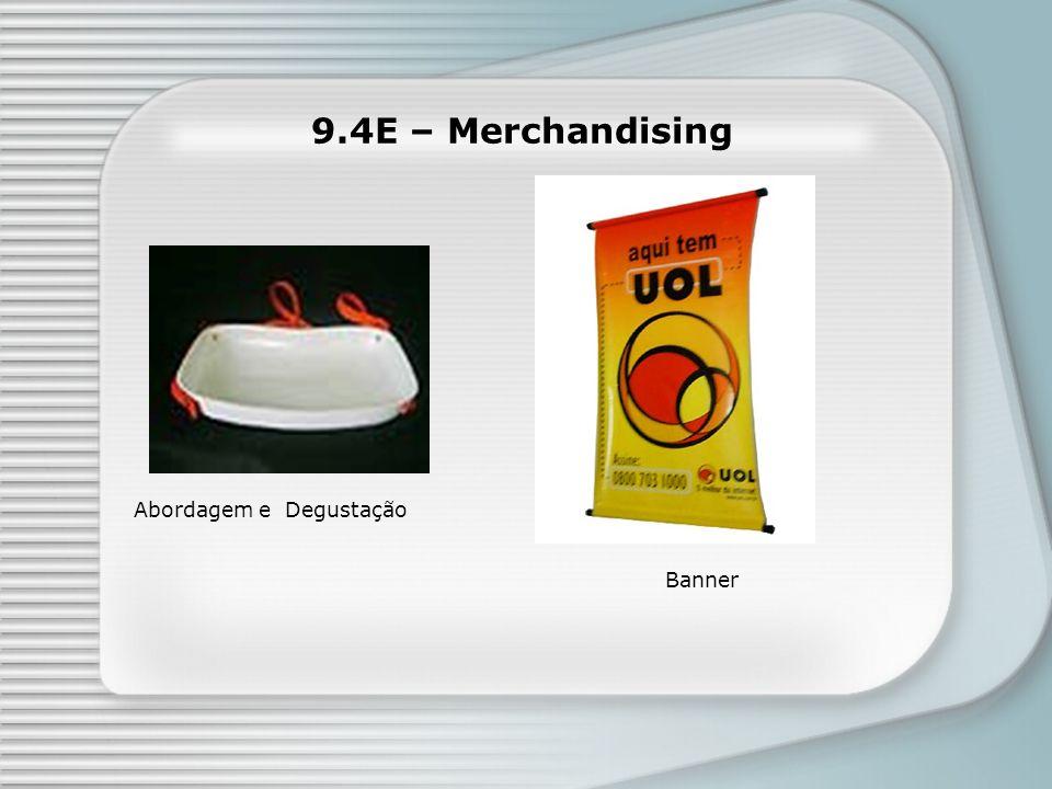 9.4E – Merchandising Abordagem e Degustação Banner