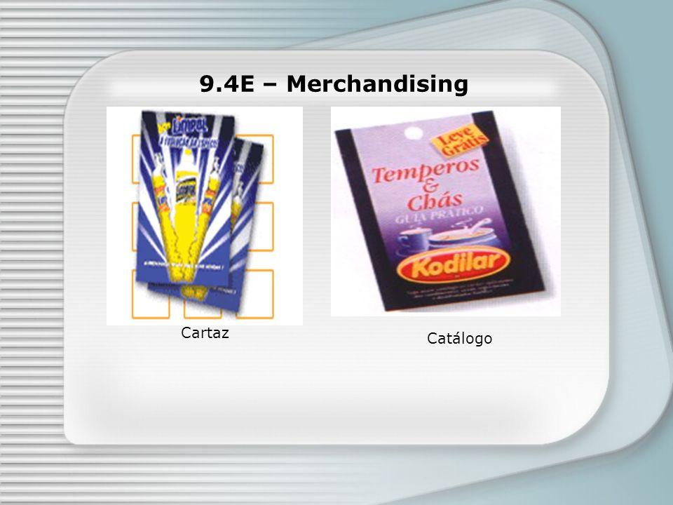 9.4E – Merchandising Cartaz Catálogo