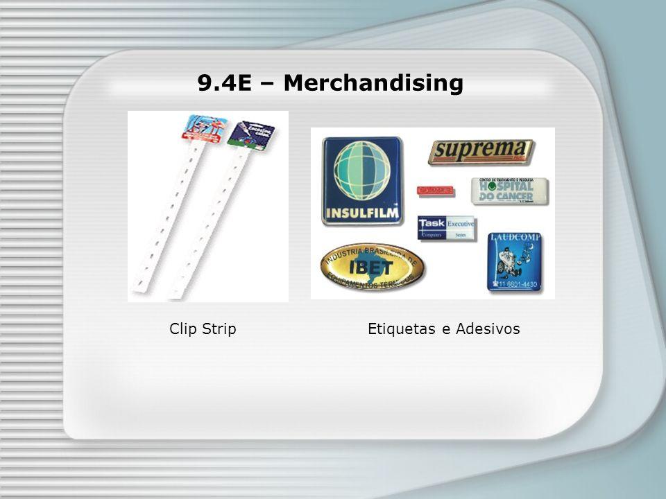 9.4E – Merchandising Clip Strip Etiquetas e Adesivos