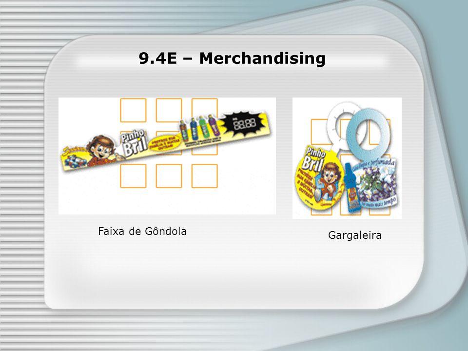 9.4E – Merchandising Faixa de Gôndola Gargaleira