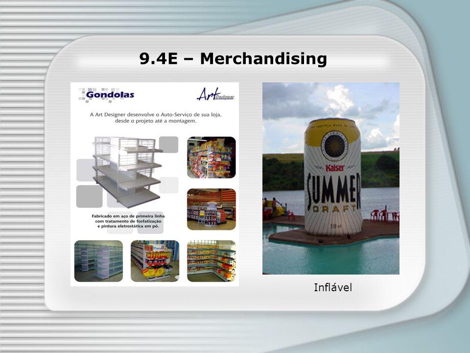 9.4E – Merchandising Faixa de Gôndola Inflável