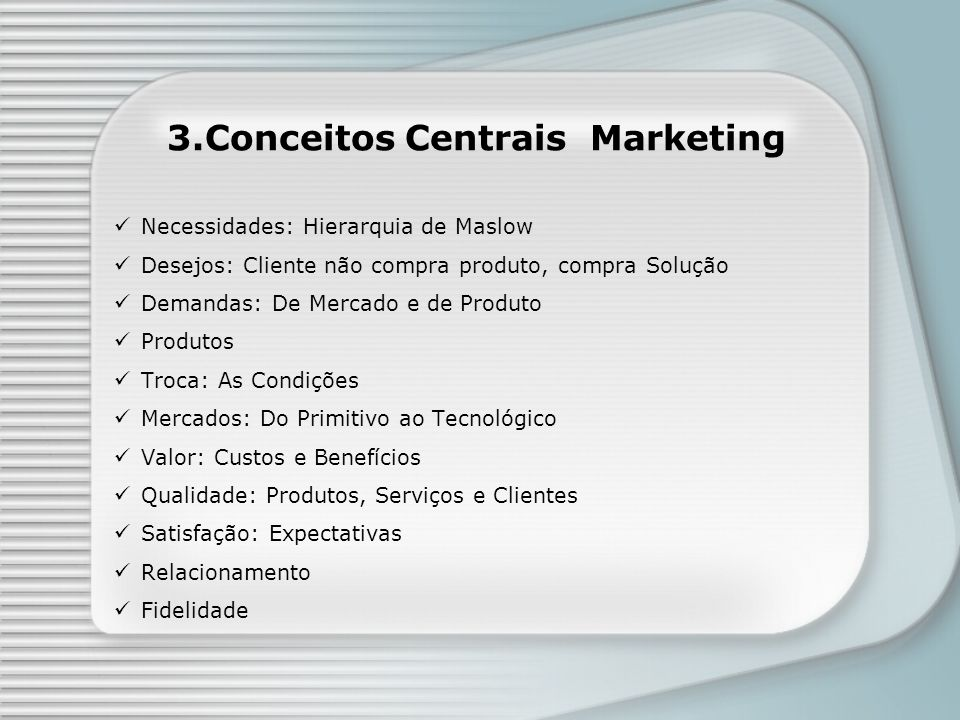 3.Conceitos Centrais Marketing