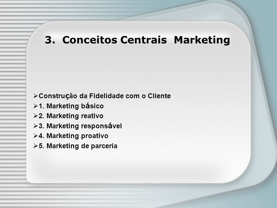 3. Conceitos Centrais Marketing