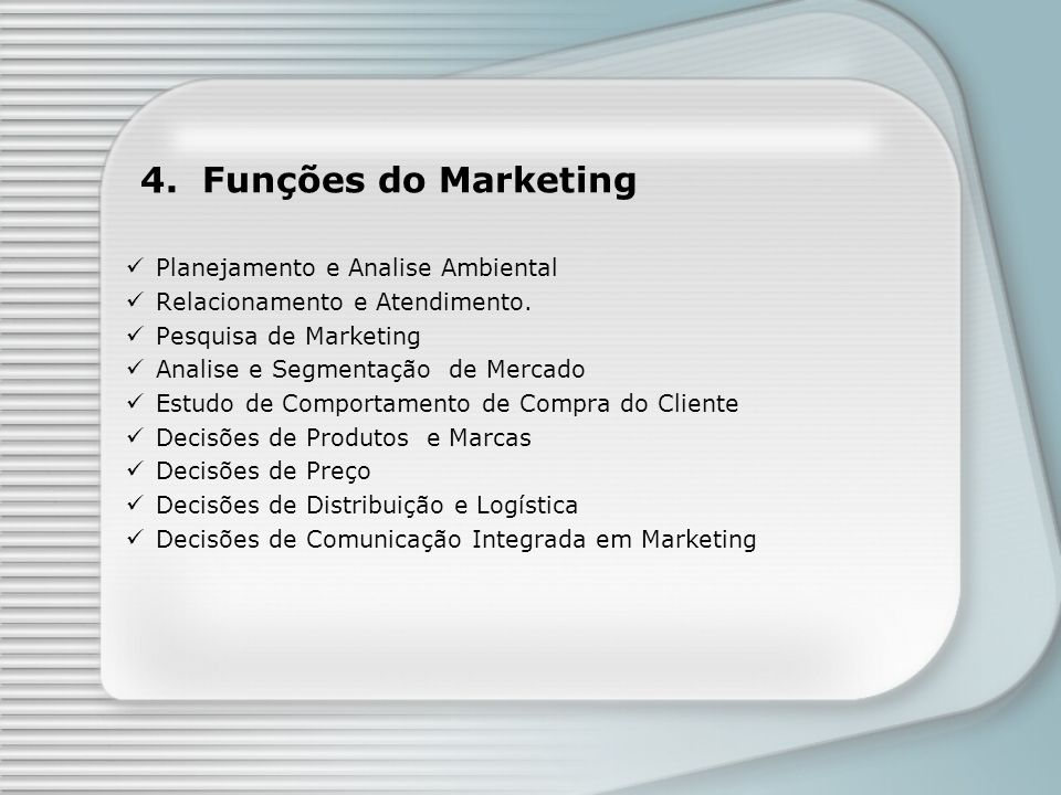 4. Funções do Marketing Planejamento e Analise Ambiental