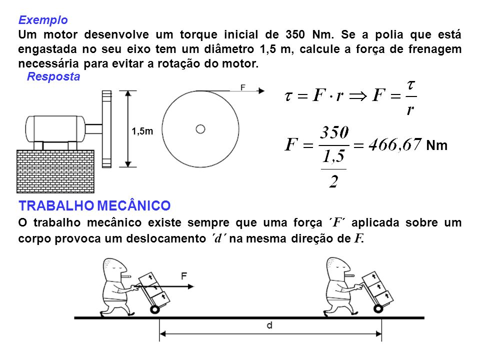 Nm TRABALHO MECÂNICO Exemplo