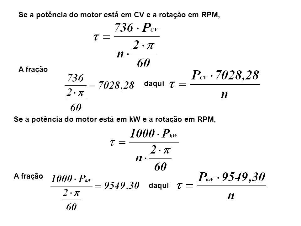 Se a potência do motor está em CV e a rotação em RPM,