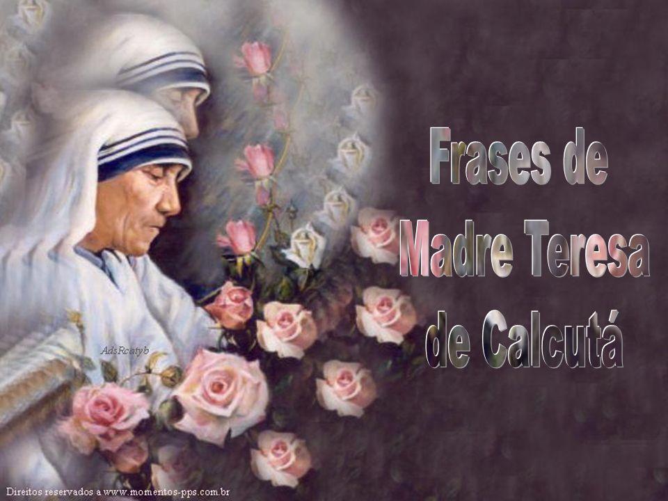 Frases de Madre Teresa de Calcutá