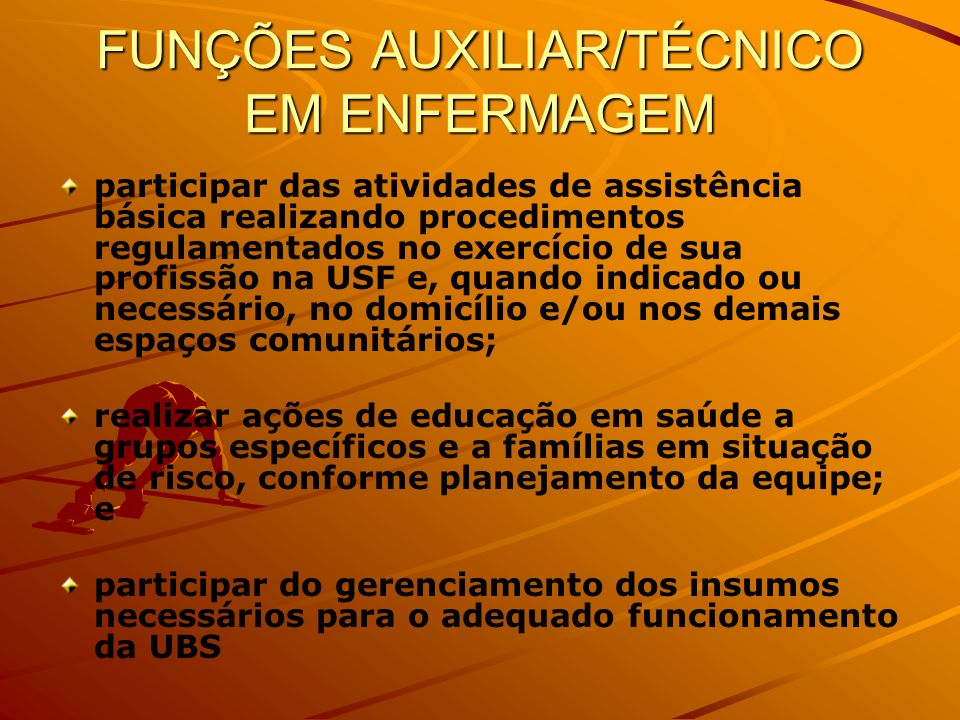 FUNÇÕES AUXILIAR/TÉCNICO EM ENFERMAGEM