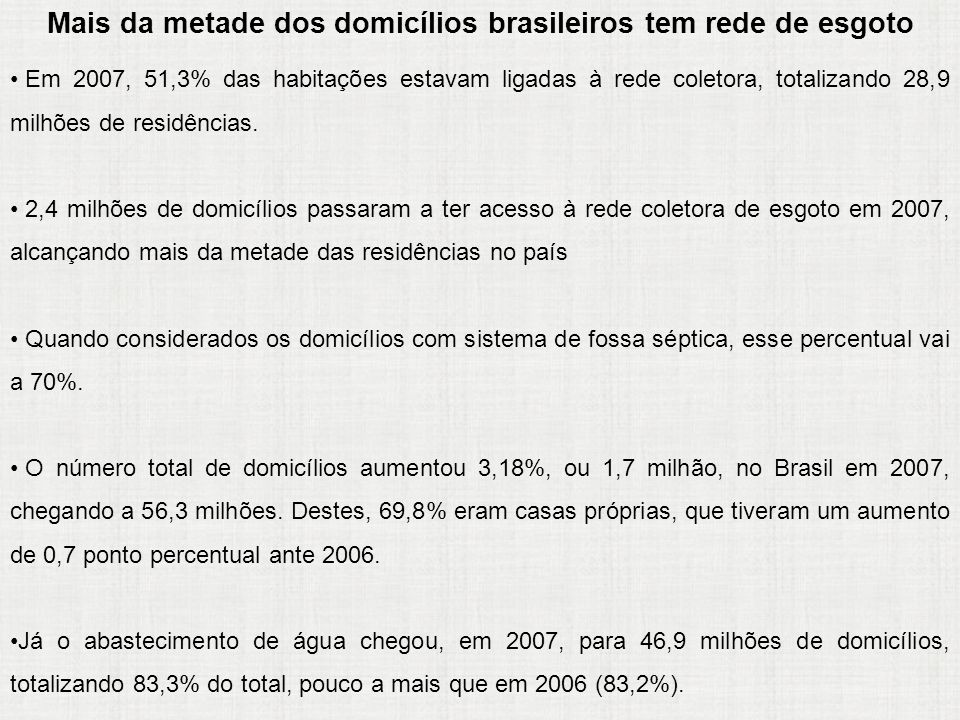 Mais da metade dos domicílios brasileiros tem rede de esgoto