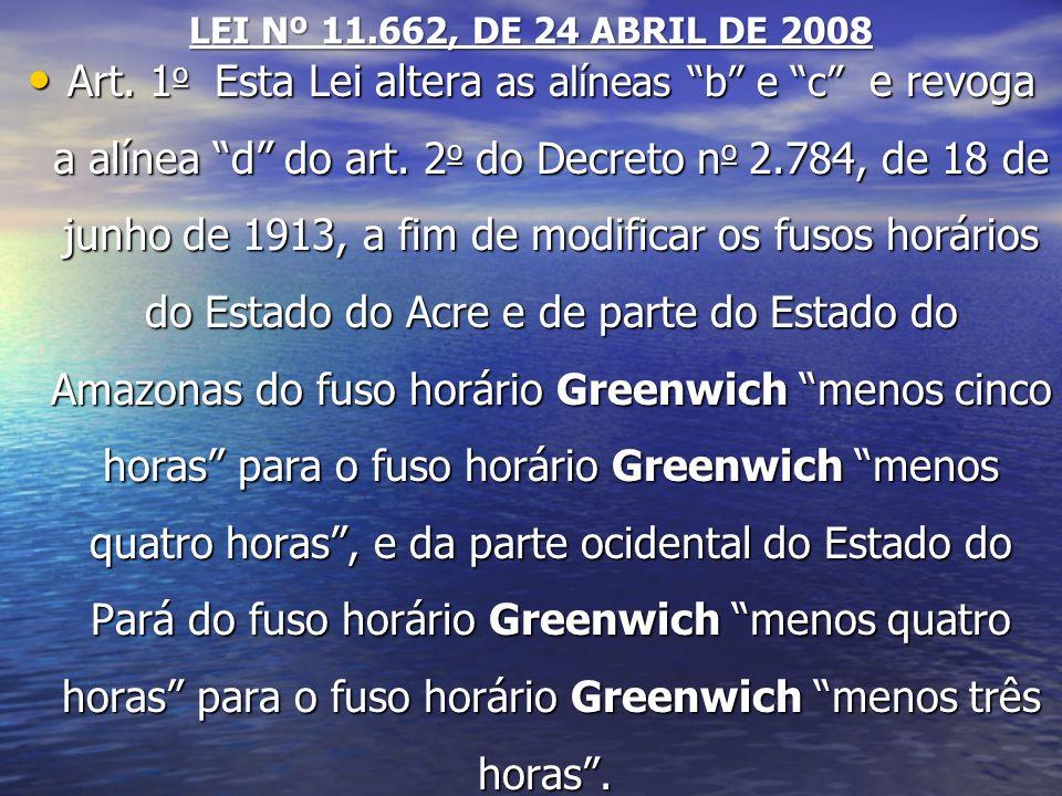 LEI Nº 11.662, DE 24 ABRIL DE 2008