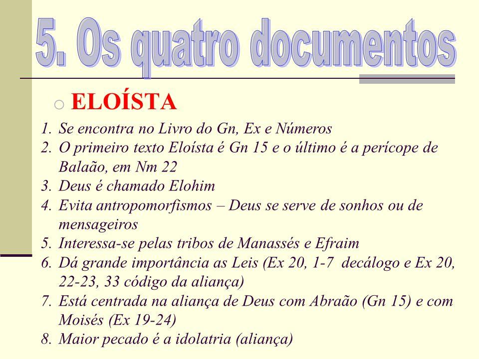 5. Os quatro documentos ELOÍSTA