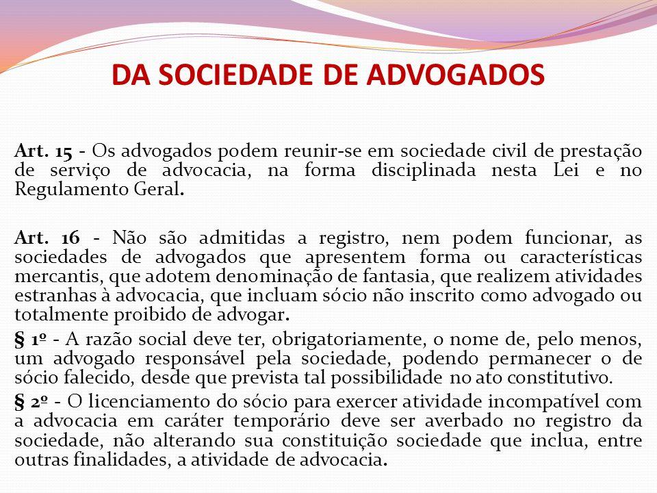 DA SOCIEDADE DE ADVOGADOS