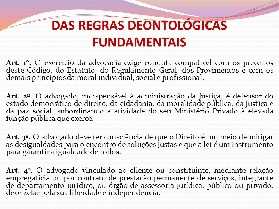 DAS REGRAS DEONTOLÓGICAS FUNDAMENTAIS