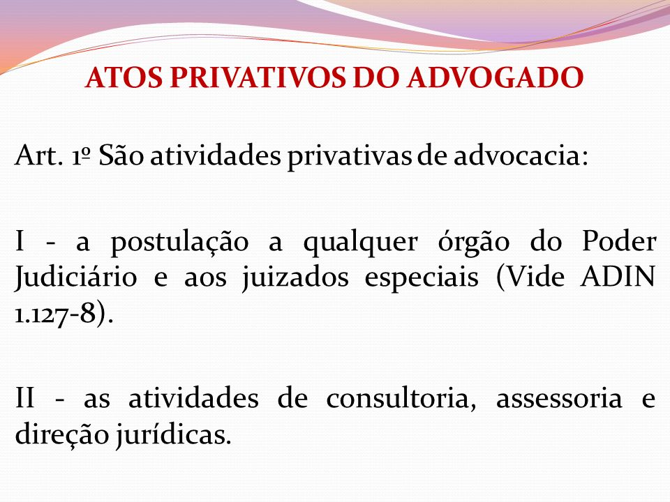 ATOS PRIVATIVOS DO ADVOGADO