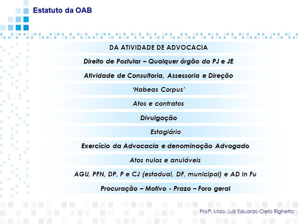 Estatuto da OAB DA ATIVIDADE DE ADVOCACIA