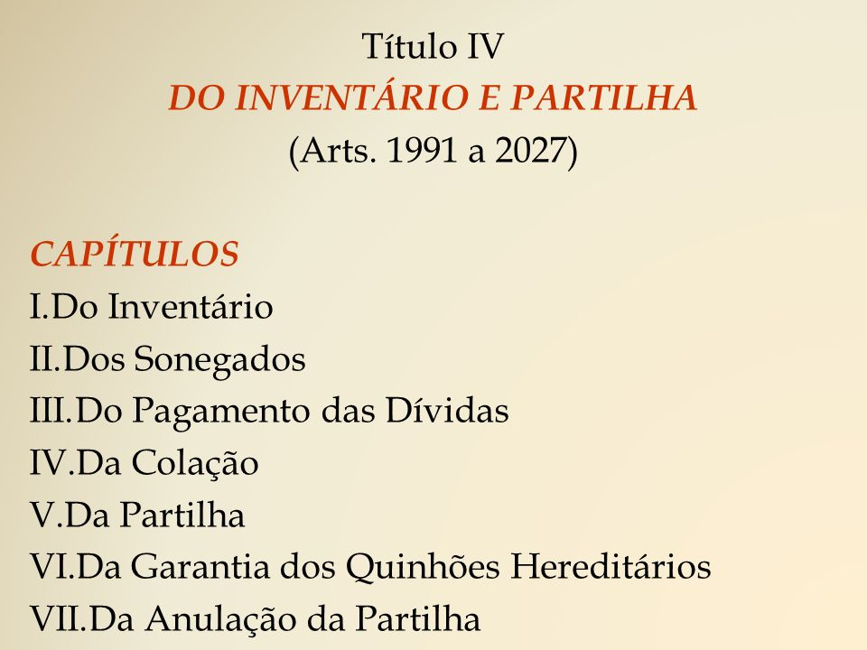 DO INVENTÁRIO E PARTILHA