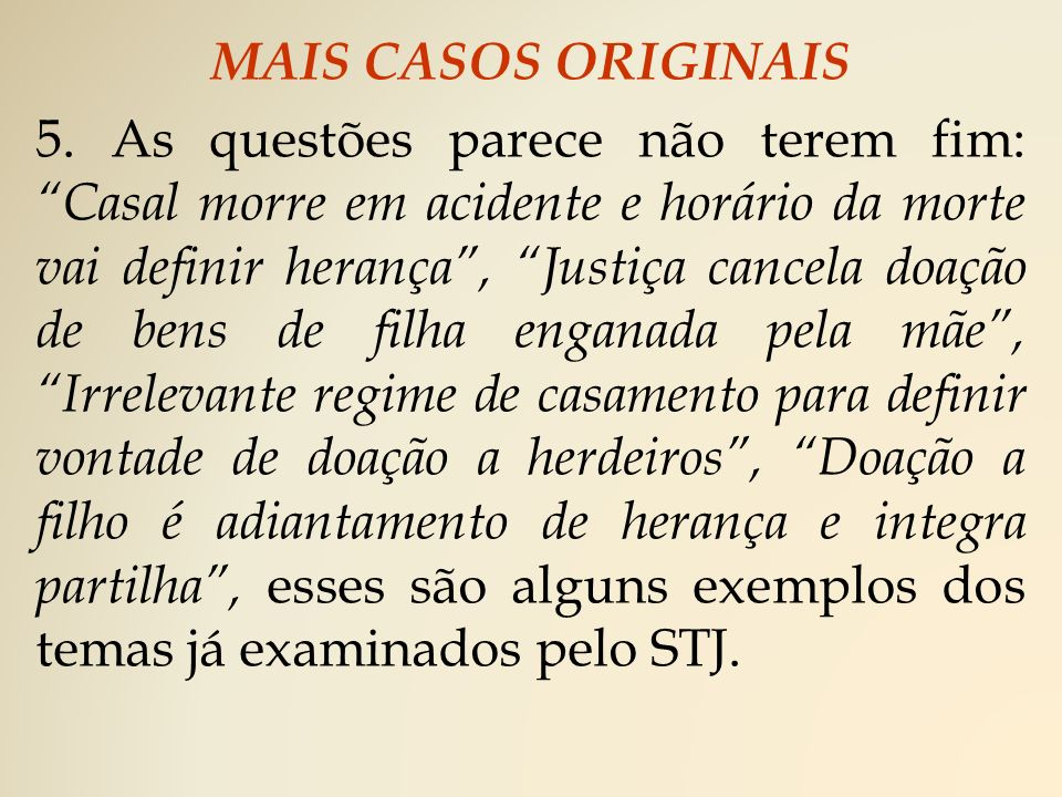 MAIS CASOS ORIGINAIS 5.