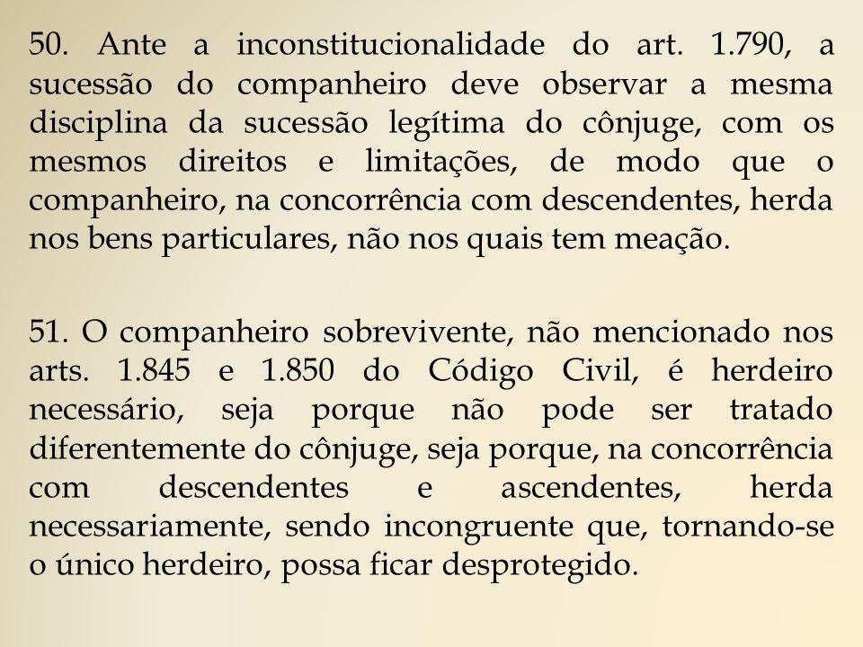 50. Ante a inconstitucionalidade do art. 1