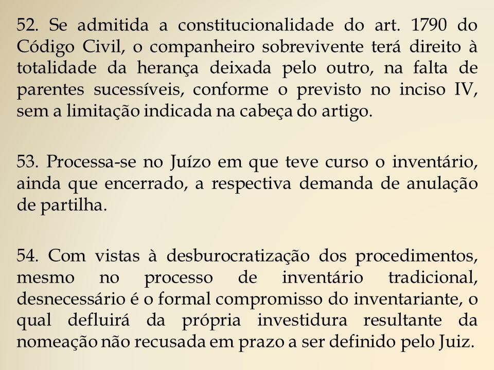 52. Se admitida a constitucionalidade do art
