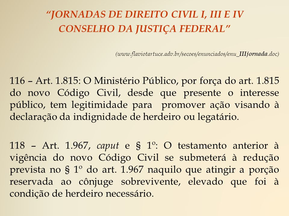 JORNADAS DE DIREITO CIVIL I, III E IV CONSELHO DA JUSTIÇA FEDERAL