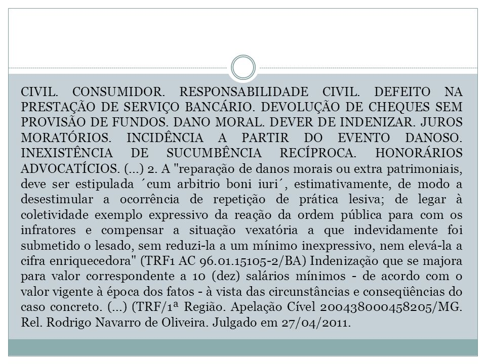 CIVIL. CONSUMIDOR. RESPONSABILIDADE CIVIL