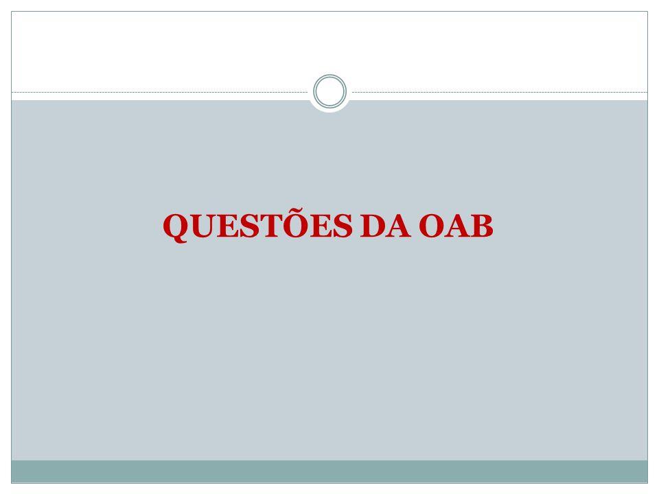 QUESTÕES DA OAB