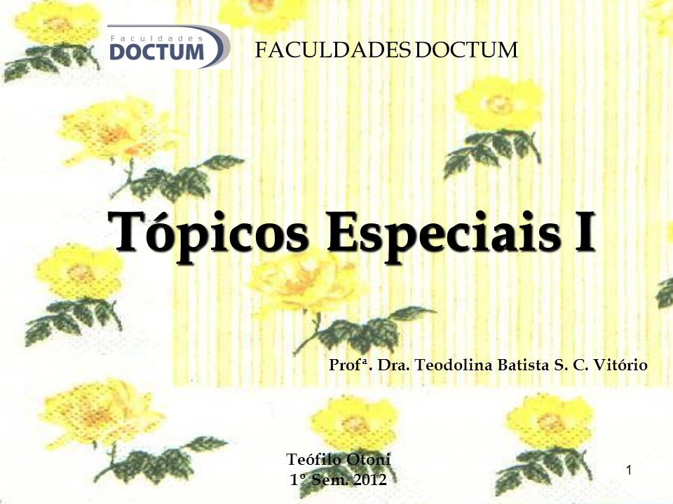 Tópicos Especiais I FACULDADES DOCTUM