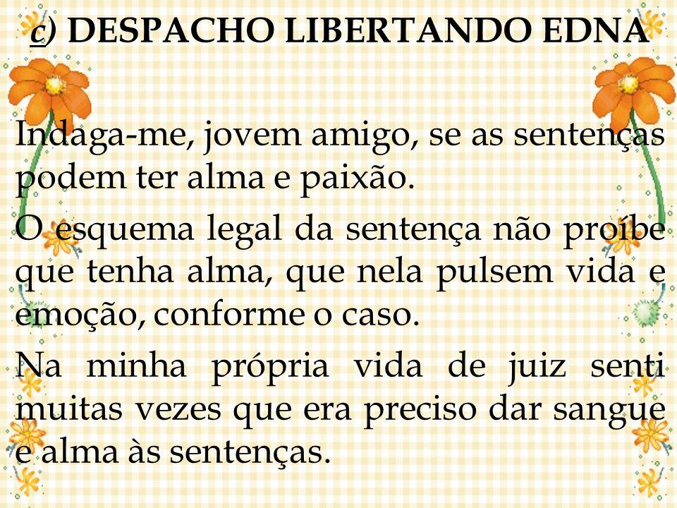 c) DESPACHO LIBERTANDO EDNA