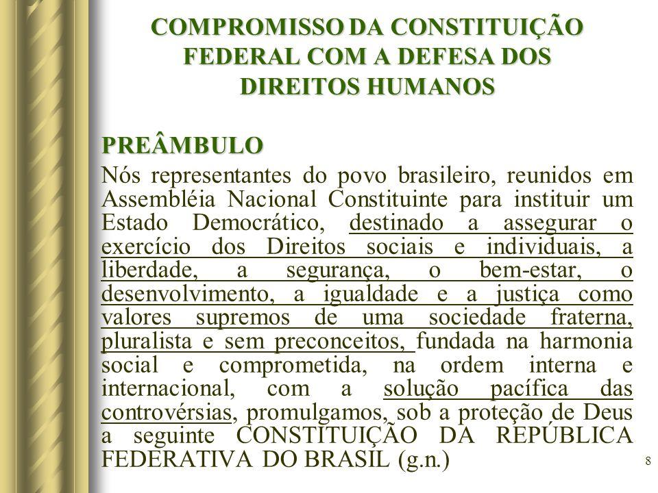 COMPROMISSO DA CONSTITUIÇÃO FEDERAL COM A DEFESA DOS