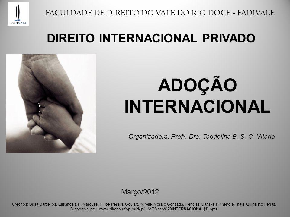 Organizadora: Profª. Dra. Teodolina B. S. C. Vitório