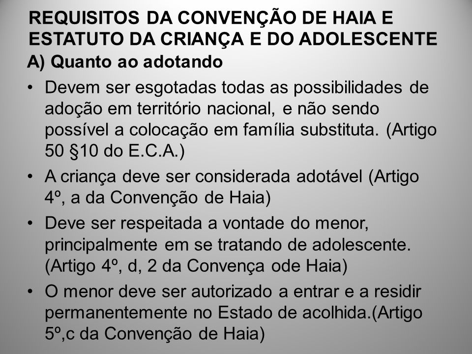 REQUISITOS DA CONVENÇÃO DE HAIA E ESTATUTO DA CRIANÇA E DO ADOLESCENTE