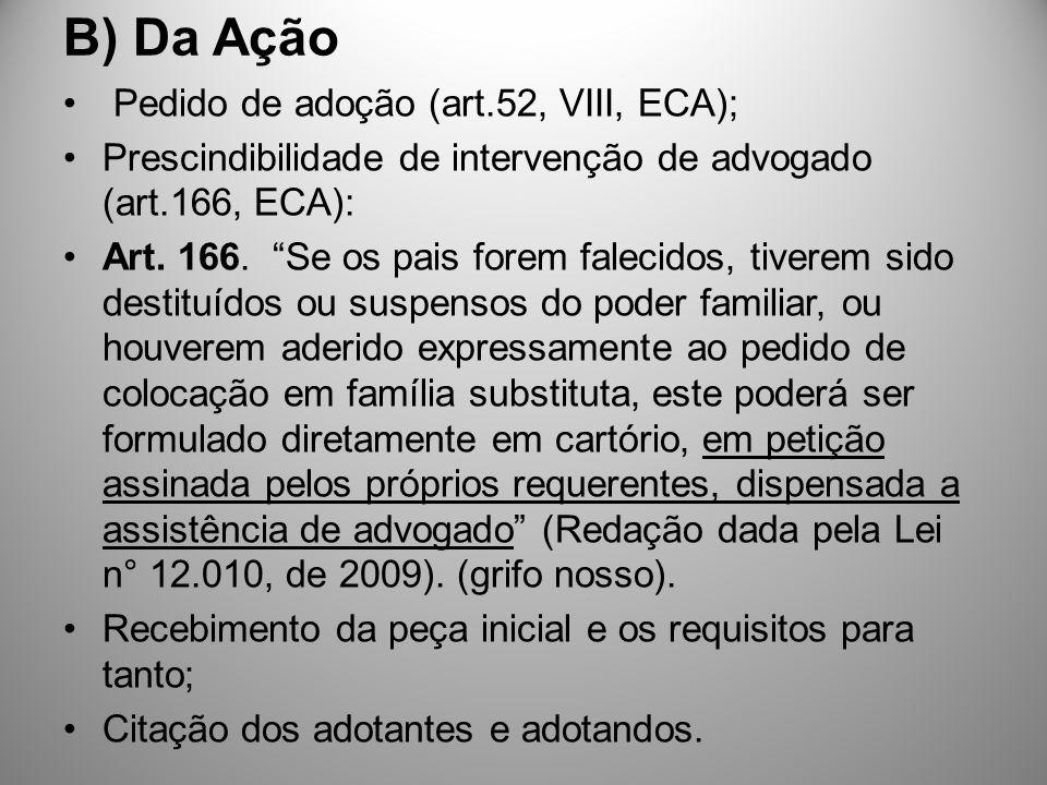 B) Da Ação Pedido de adoção (art.52, VIII, ECA);