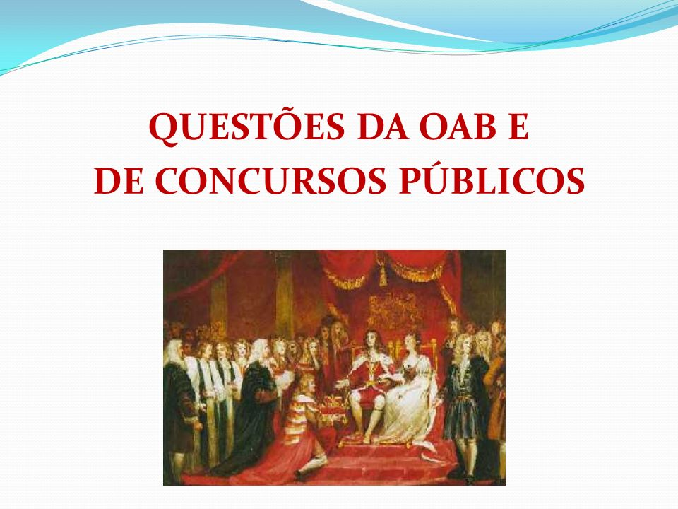 QUESTÕES DA OAB E DE CONCURSOS PÚBLICOS
