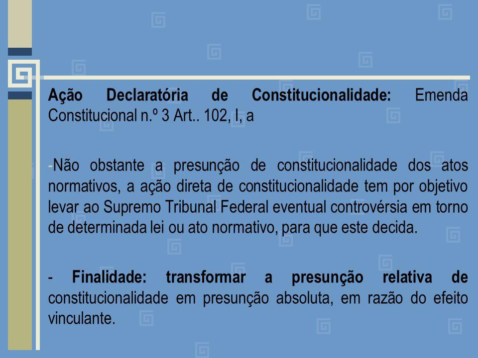 Ação Declaratória de Constitucionalidade: Emenda Constitucional n