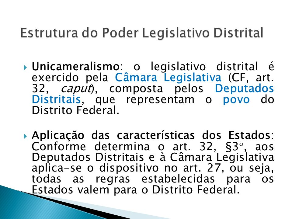 Estrutura do Poder Legislativo Distrital