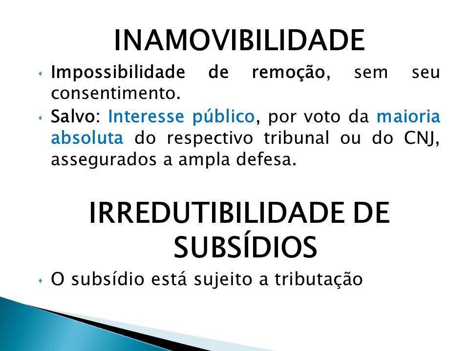 IRREDUTIBILIDADE DE SUBSÍDIOS