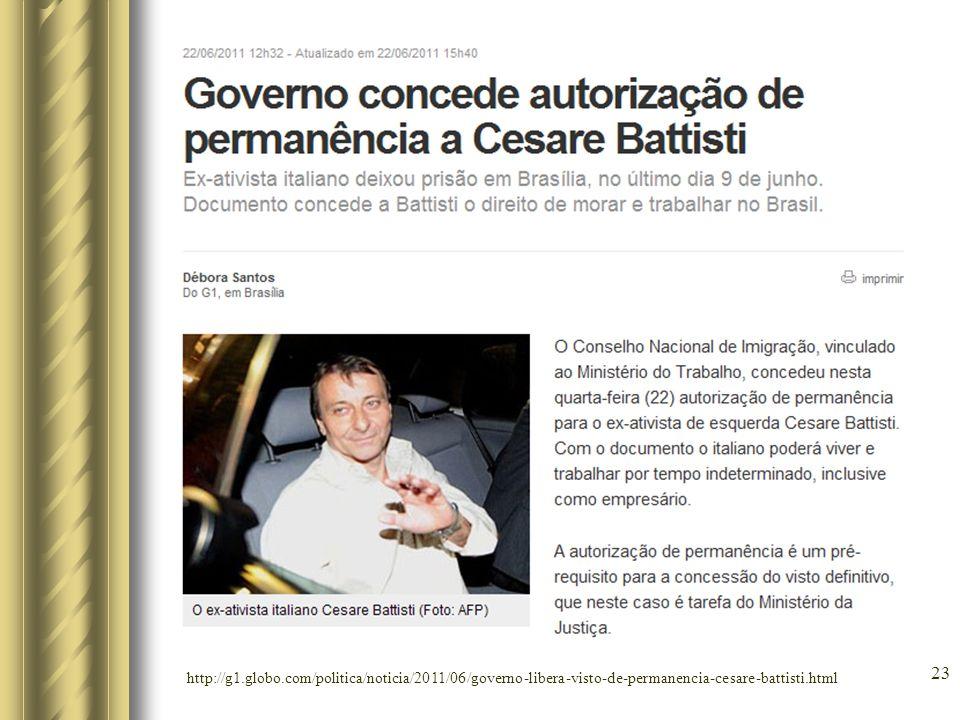 http://g1.globo.com/politica/noticia/2011/06/governo-libera-visto-de-permanencia-cesare-battisti.html