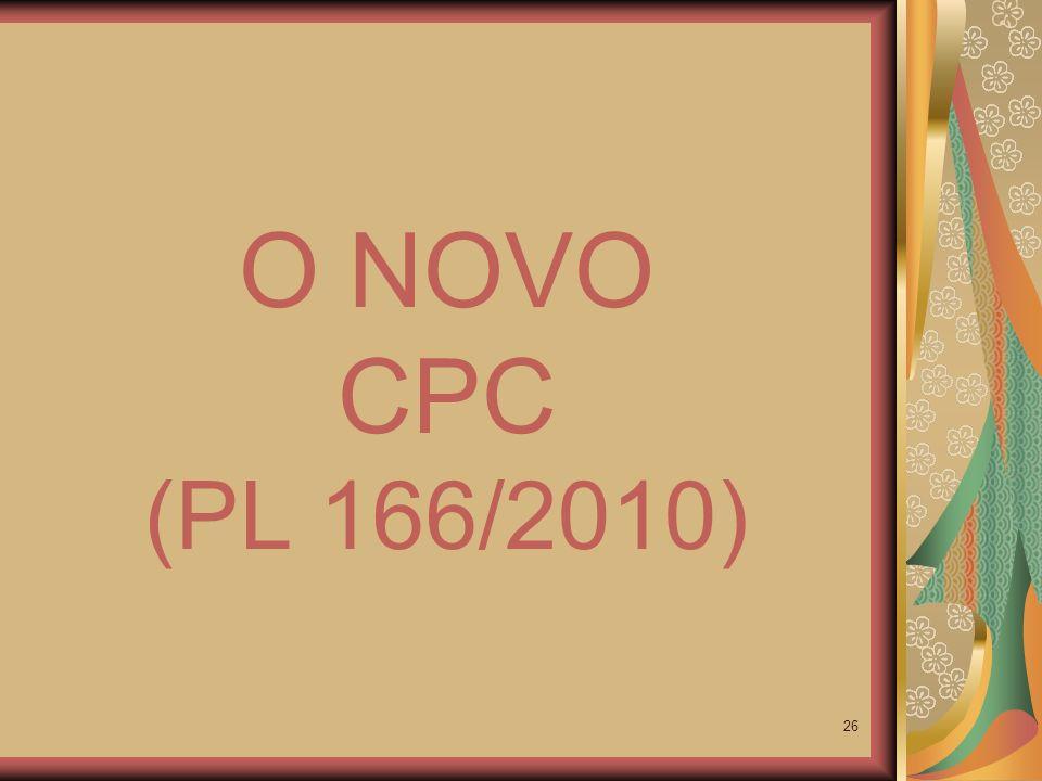 O NOVO CPC (PL 166/2010)