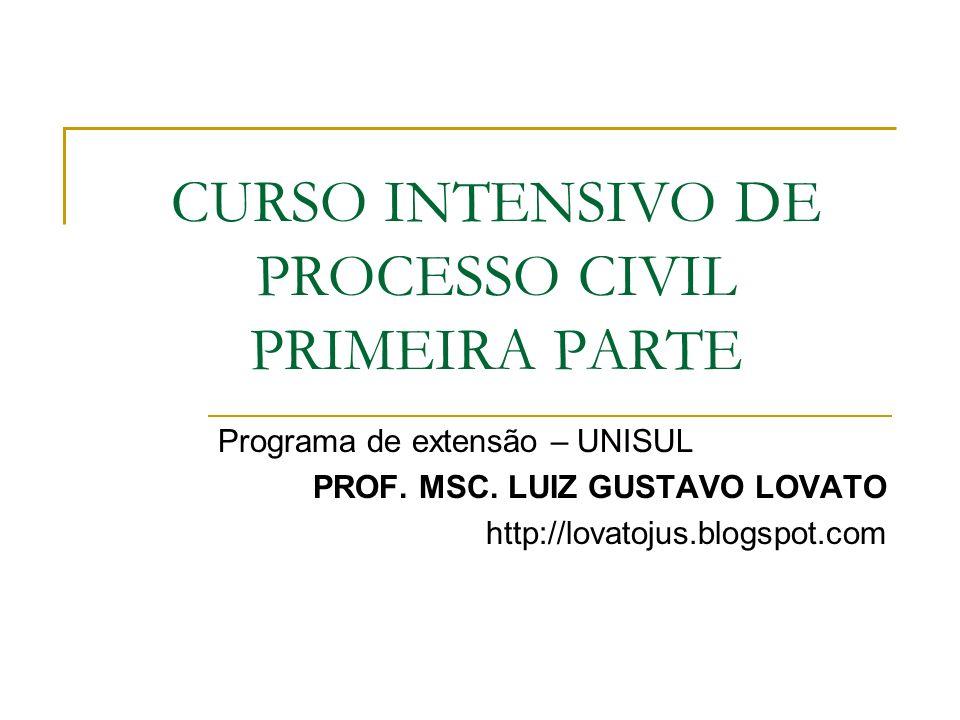 CURSO INTENSIVO DE PROCESSO CIVIL PRIMEIRA PARTE