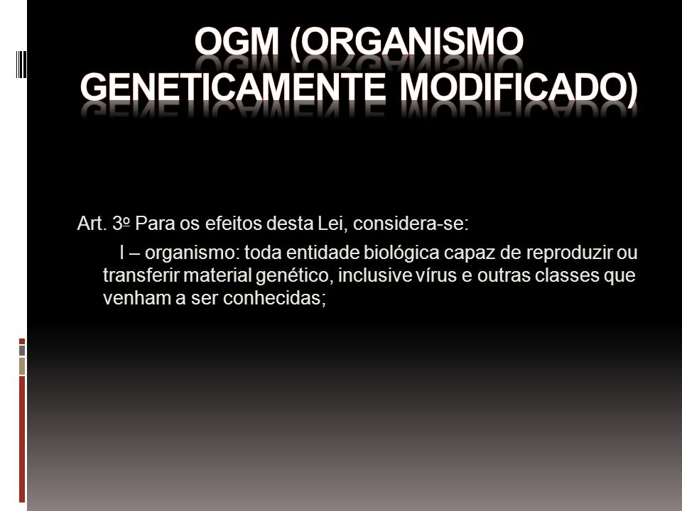 Ogm (organismo geneticamente modificado)