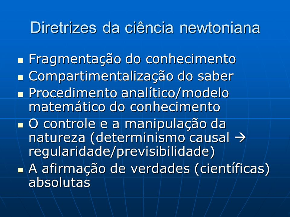 Diretrizes da ciência newtoniana