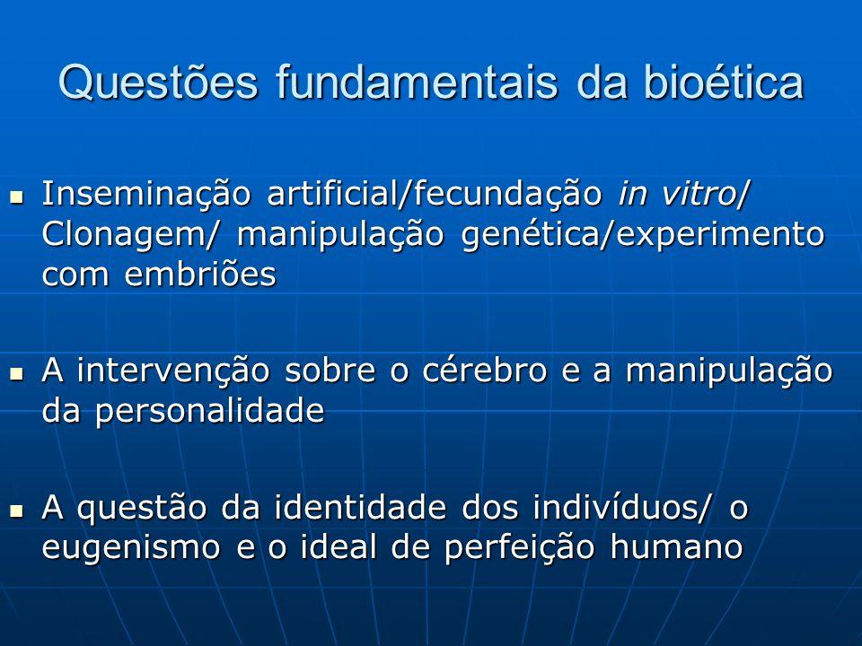 Questões fundamentais da bioética