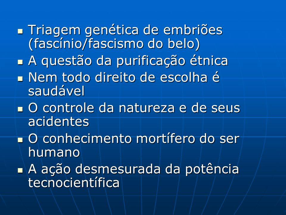Triagem genética de embriões (fascínio/fascismo do belo)