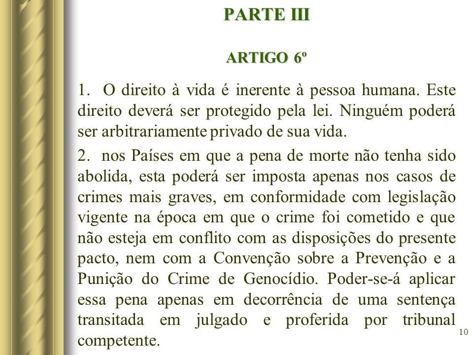 PARTE III ARTIGO 6º.