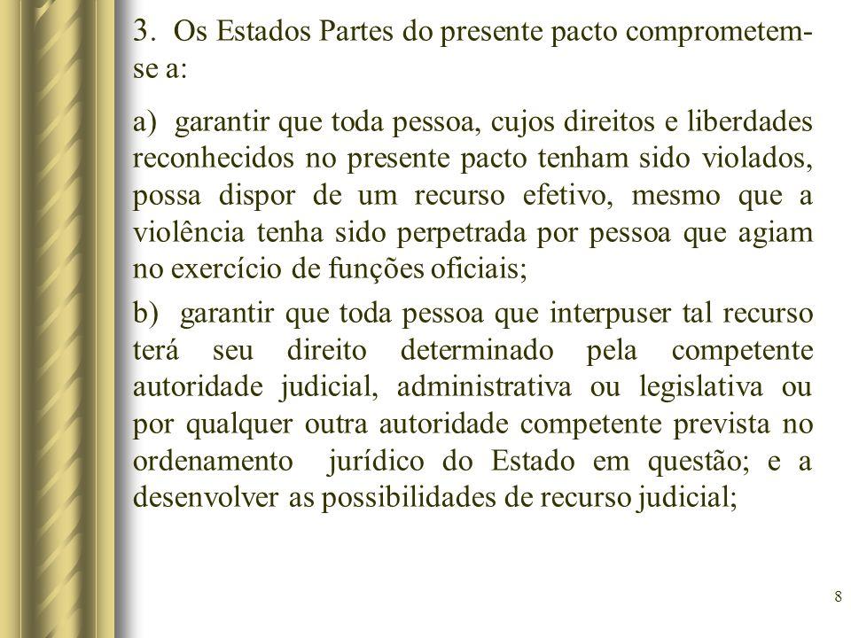 3. Os Estados Partes do presente pacto comprometem-se a:
