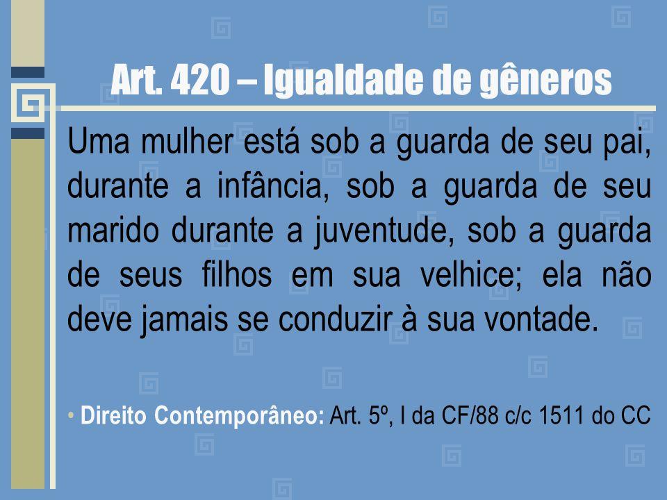 Art. 420 – Igualdade de gêneros